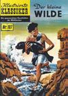 Cover for Illustrierte Klassiker [Classics Illustrated] (Norbert Hethke Verlag, 1991 series) #107 - Der kleine Wilde
