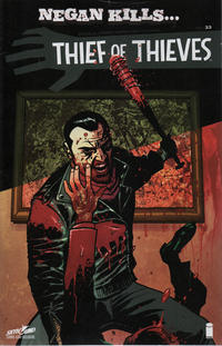 Cover Thumbnail for Thief of Thieves (Image, 2012 series) #33 [2016 SDCC Exclusive - Shawn Martinbrough 'Negan Kills' Color]