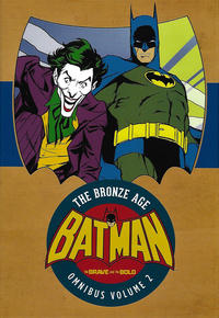 Cover Thumbnail for Batman: The Brave and the Bold - The Bronze Age Omnibus (DC, 2017 series) #2
