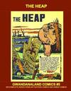 Cover for Gwandanaland Comics (Gwandanaland Comics, 2016 series) #5 - The Heap