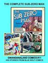 Cover for Gwandanaland Comics (Gwandanaland Comics, 2016 series) #11 - The Complete Sub-Zero Man