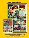 Cover for Gwandanaland Comics (Gwandanaland Comics, 2016 series) #15 - The Iron Skull