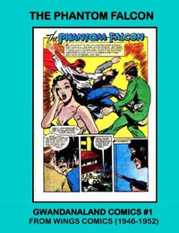 Cover Thumbnail for Gwandanaland Comics (Gwandanaland Comics, 2016 series) #1 - Phantom Falcon
