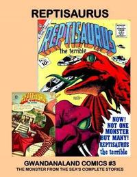 Cover Thumbnail for Gwandanaland Comics (Gwandanaland Comics, 2016 series) #3 - Reptisaurus