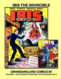Cover Thumbnail for Gwandanaland Comics (Gwandanaland Comics, 2016 series) #4 - Ibis the Invincible