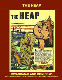 Cover Thumbnail for Gwandanaland Comics (Gwandanaland Comics, 2016 series) #5 - The Heap