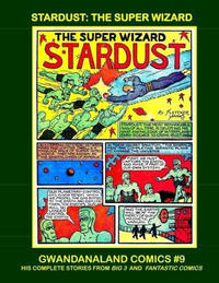 Cover Thumbnail for Gwandanaland Comics (Gwandanaland Comics, 2016 series) #9 - Stardust: The Super Wizard