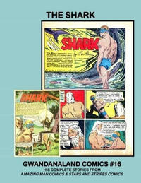 Cover Thumbnail for Gwandanaland Comics (Gwandanaland Comics, 2016 series) #16 - The Shark