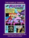 Cover for Gwandanaland Comics (Gwandanaland Comics, 2016 series) #51 - The Purple Tigress