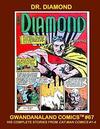 Cover for Gwandanaland Comics (Gwandanaland Comics, 2016 series) #67 - Dr. Diamond