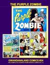 Cover for Gwandanaland Comics (Gwandanaland Comics, 2016 series) #24 - The Purple Zombie