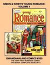 Cover for Gwandanaland Comics (Gwandanaland Comics, 2016 series) #330 - Simon & Kirby's Young Romance: Volume 1