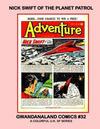 Cover for Gwandanaland Comics (Gwandanaland Comics, 2016 series) #32 - Nick Swift of the Planet Patrol