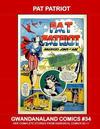 Cover for Gwandanaland Comics (Gwandanaland Comics, 2016 series) #34 - Pat Patriot