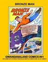 Cover for Gwandanaland Comics (Gwandanaland Comics, 2016 series) #41 - Bronze Man