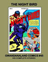 Cover for Gwandanaland Comics (Gwandanaland Comics, 2016 series) #45 - The Night Bird