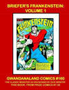 Cover for Gwandanaland Comics (Gwandanaland Comics, 2016 series) #160 - Briefer's Frankenstein: Volume 1