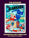 Cover for Gwandanaland Comics (Gwandanaland Comics, 2016 series) #49 - The Banshee