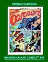 Cover for Gwandanaland Comics (Gwandanaland Comics, 2016 series) #59 - Cosmic Carson