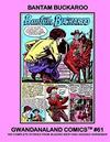 Cover for Gwandanaland Comics (Gwandanaland Comics, 2016 series) #61 - Bantam Buckaroo