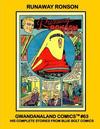 Cover for Gwandanaland Comics (Gwandanaland Comics, 2016 series) #63 - Runaway Ronson