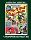 Cover for Gwandanaland Comics (Gwandanaland Comics, 2016 series) #66 - Hurricane Harrigan