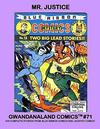 Cover for Gwandanaland Comics (Gwandanaland Comics, 2016 series) #71 - Mr. Justice