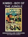 Cover for Gwandanaland Comics (Gwandanaland Comics, 2016 series) #83 - Kimbo: Boy of the Jungle