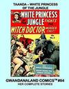 Cover for Gwandanaland Comics (Gwandanaland Comics, 2016 series) #84 - Taanda: White Princess of the Jungle