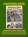 Cover for Gwandanaland Comics (Gwandanaland Comics, 2016 series) #88 - Canteen Kate