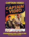 Cover for Gwandanaland Comics (Gwandanaland Comics, 2016 series) #96 - Captain Video