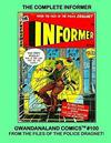 Cover for Gwandanaland Comics (Gwandanaland Comics, 2016 series) #100 - The Complete Informer