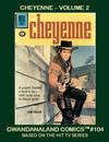 Cover for Gwandanaland Comics (Gwandanaland Comics, 2016 series) #104 - Cheyenne Volume 2
