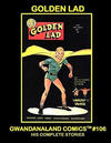 Cover for Gwandanaland Comics (Gwandanaland Comics, 2016 series) #106 - Golden Lad