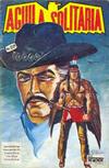 Cover for Aguila Solitaria (Editora Cinco, 1976 ? series) #28