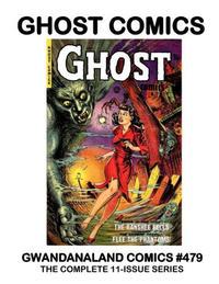 Cover Thumbnail for Gwandanaland Comics (Gwandanaland Comics, 2016 series) #479 - Ghost Comics