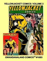 Cover Thumbnail for Gwandanaland Comics (Gwandanaland Comics, 2016 series) #1683 - Yellowjacket Comics: Volume 2