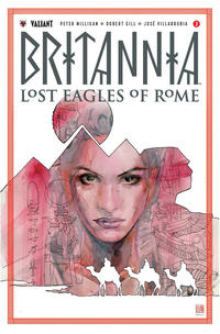 Cover Thumbnail for Britannia: Lost Eagles of Rome (Valiant Entertainment, 2018 series) #3 [Cover A - David Mack]