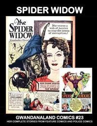 Cover Thumbnail for Gwandanaland Comics (Gwandanaland Comics, 2016 series) #23 - Spider Widow