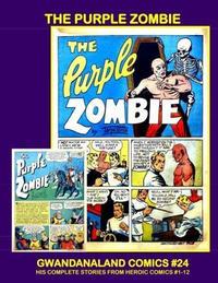 Cover Thumbnail for Gwandanaland Comics (Gwandanaland Comics, 2016 series) #24 - The Purple Zombie
