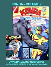 Cover Thumbnail for Gwandanaland Comics (Gwandanaland Comics, 2016 series) #26 - Konga Volume 2