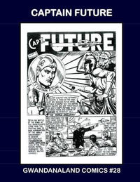 Cover Thumbnail for Gwandanaland Comics (Gwandanaland Comics, 2016 series) #28 - Captain Future