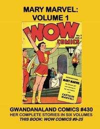 Cover Thumbnail for Gwandanaland Comics (Gwandanaland Comics, 2016 series) #430 - Mary Marvel: Volume 1