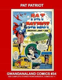 Cover Thumbnail for Gwandanaland Comics (Gwandanaland Comics, 2016 series) #34 - Pat Patriot