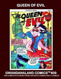 Cover Thumbnail for Gwandanaland Comics (Gwandanaland Comics, 2016 series) #39 - Queen of Evil