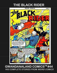 Cover Thumbnail for Gwandanaland Comics (Gwandanaland Comics, 2016 series) #44 - The Black Rider