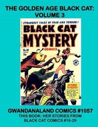 Cover Thumbnail for Gwandanaland Comics (Gwandanaland Comics, 2016 series) #1057 - The Golden Age Black Cat: Volume 3