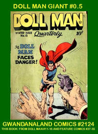 Cover Thumbnail for Gwandanaland Comics (Gwandanaland Comics, 2016 series) #2124 - Doll Man Giant #0.5