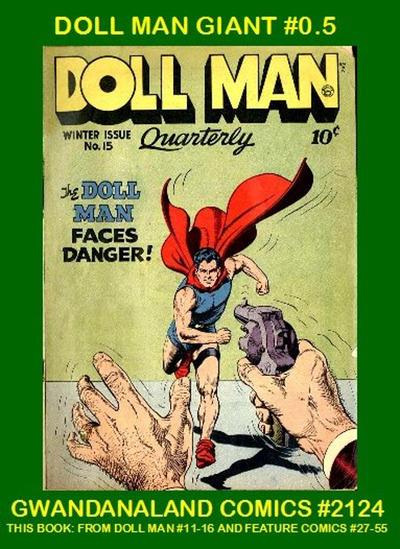 Cover for Gwandanaland Comics (Gwandanaland Comics, 2016 series) #2124 - Doll Man Giant #0.5