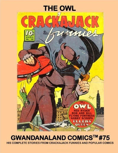 Cover for Gwandanaland Comics (Gwandanaland Comics, 2016 series) #75 - The Owl